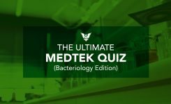 The Ultimate MEDTEK Quiz (Bacteriology Edition)