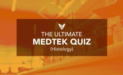 The Ultimate MEDTEK Quiz (Histology Edition)
