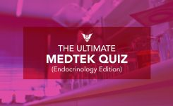 The Ultimate MEDTEK Quiz (Endocrinology Edition)