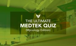 The Ultimate MEDTEK Quiz (Mycology Edition)
