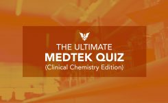 The Ultimate MEDTEK Quiz (Clinical Chemistry Edition)