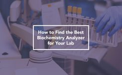 How to Find the Best Biochemistry Analyzer for Your Lab