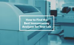 How to Find the Best Immunoassay Analyzer for Your Lab