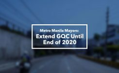 Metro Manila Mayors: Extend GQC Until End of 2020