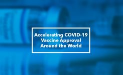 Accelerating COVID-19 Vaccine Approval Around the World